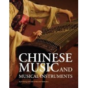 Chinese Music and Musical Instrument by XI Qiang