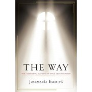 The Way: The Essential Classic of Opus Dei's Founder, Paperback