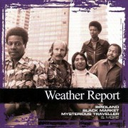 Weather Report - Collections (0886972527321) (1 CD)