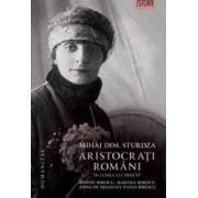 Aristocrati romani in lumea lui Proust - Mihai Dim. Sturdza