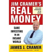 Jim Cramer's Real Money by James J Cramer