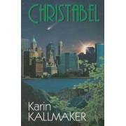 Christabel by Karin Kallmaker