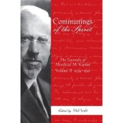 Communings of the Spirit: The Journals of Mordecai M. Kaplan, Volume 2: 1934-1941