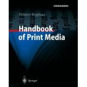 Handbook of Print Media by Helmut Kipphan