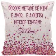 Almofada Exclusiva - Dia dos Namorados - Metade + Metade é amor ...