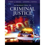 Introduction to Criminal Justice by Larry Siegel