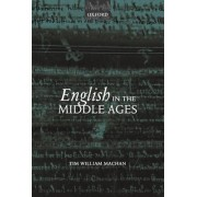 English in the Middle Ages by Tim William Machan