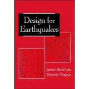 Design for Earthquakes by James Ambrose