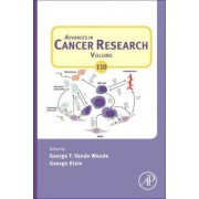 Advances in Cancer Research: Volume 110 by George F. Vande Woude