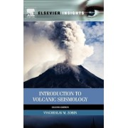 Introduction to Volcanic Seismology by Vyacheslav M. Zobin