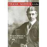 Frank Norris by Jr. Joseph R. Mcelrath