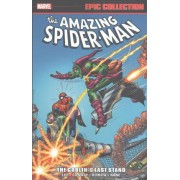Amazing Spider-Man Epic Collection: The Goblin's Last Stand by Stan Lee