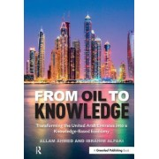 From Oil to Knowledge: Transforming the United Arab Emirates Into a Knowledge-Based Economy
