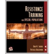 Resistance Training For Special Populations by Ann Marie Swank
