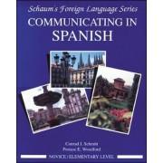 Communicating In Spanish: Novice Level Bk.1 by Conrad J. Schmitt