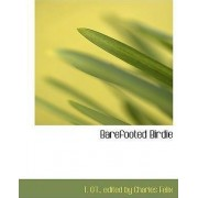 Barefooted Birdie by Edited By Charles Felix T O't