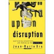 Disruption by Jean-Marie Dru