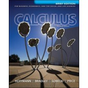 Calculus for Business, Economics, and the Social and Life Sciences, Brief Version, Media Update by Laurence D. Hoffmann