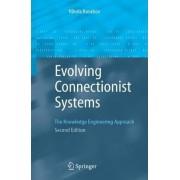 Evolving Connectionist Systems by Nikola K. Kasabov