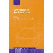 Party Politics in New Democracies by Paul Webb