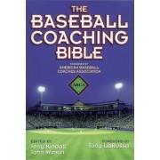 The Baseball Coaching Bible by Jerry Kindall