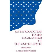 Introduction to the Legal System of the United States by E. Allan Farnsworth