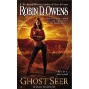 Ghost Seer by Robin D. Owens