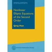 Nonlinear Elliptic Equations of the Second Order by Qing Han