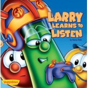 Larry Learns to Listen by Karen Poth
