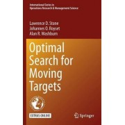Optimal Search for Moving Targets 2016 by Lawrence D. Stone