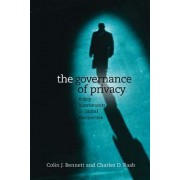 The Governance of Privacy by Colin J. Bennett