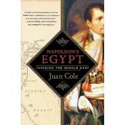 Napoleon's Egypt by Juan Cole