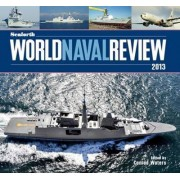 Seaforth World Naval Review 2013 by Conrad Waters