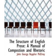 The Structure of English Prose by John George Repplier McElroy