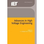 Advances in High Voltage Engineering by Dr. A. Haddad