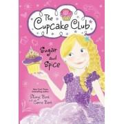 Sugar and Spice by Sheryl Berk