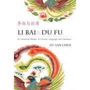 Li Bai & Du Fu (Simplified Characters) by Bai Li
