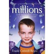 Millions by Frank Cottrell Boyce