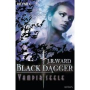 Black Dagger 15. Vampirseele by J. R. Ward