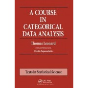 A Course in Categorical Data Analysis by Thomas Leonard