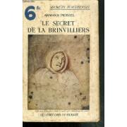 Le Secret De La Brinvilliers / Collection Secrets D'autrefois