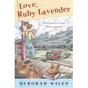 Love, Ruby Lavender by Deborah Wiles