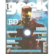 Geek N° 5 : Spécial B.D. / Iron Man 2 / Maurice G. Dantec / Jean-Michel Jarre / Hero Corp / Fantastic Mr. Fox / Tank Girl / La Horde / Dionnet, Vétéran Geek / Vod / V Le Remake / ...