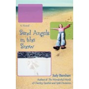 Sand Angels in the Snow by Judy Barnhart