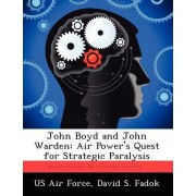 John Boyd and John Warden by Us Air Force
