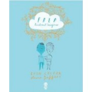 Fred prietenul imaginar - Eoin Colfer Oliver Jeffers