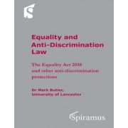 Equality and Anti-Discrimination Law: The Equality ACT 2010 and Other Anti-Discrimination Protections