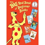 The Big Red Book of Beginner Books by P D Eastman