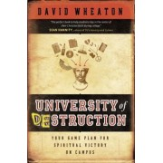 University of Destruction by David Wheaton
