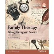 Family Therapy: History, Theory, and Practice, Global Edition by Samuel T. Gladding
